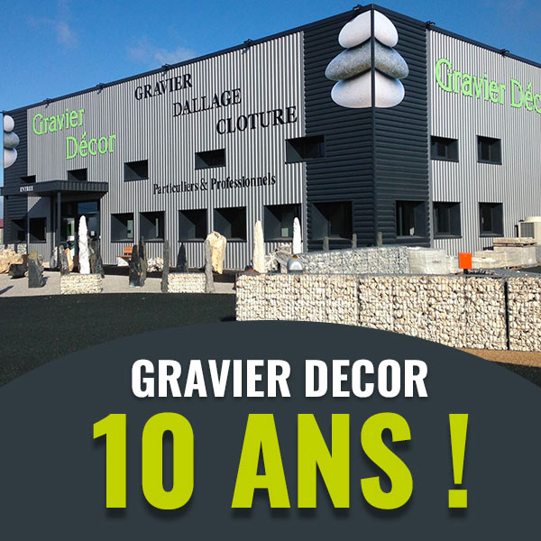 Gravier Decor 10 ans